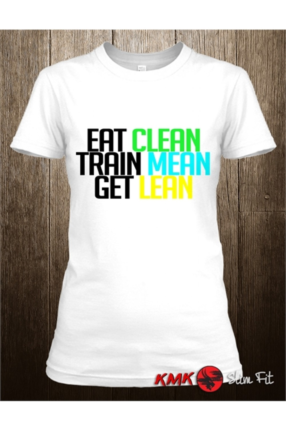Eat clean Printed T shirt | Get Lean lady Tee | Train Mean Lady T-shirt