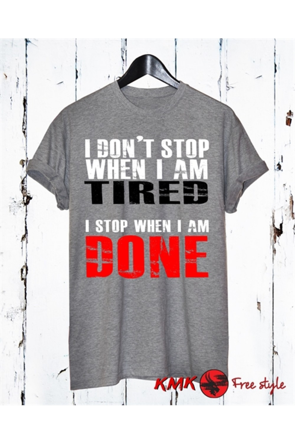 I don't stop when i am tired Printed T shirt | Sport Tee | Fitness T-shirt | Short Sleeves Shirt
