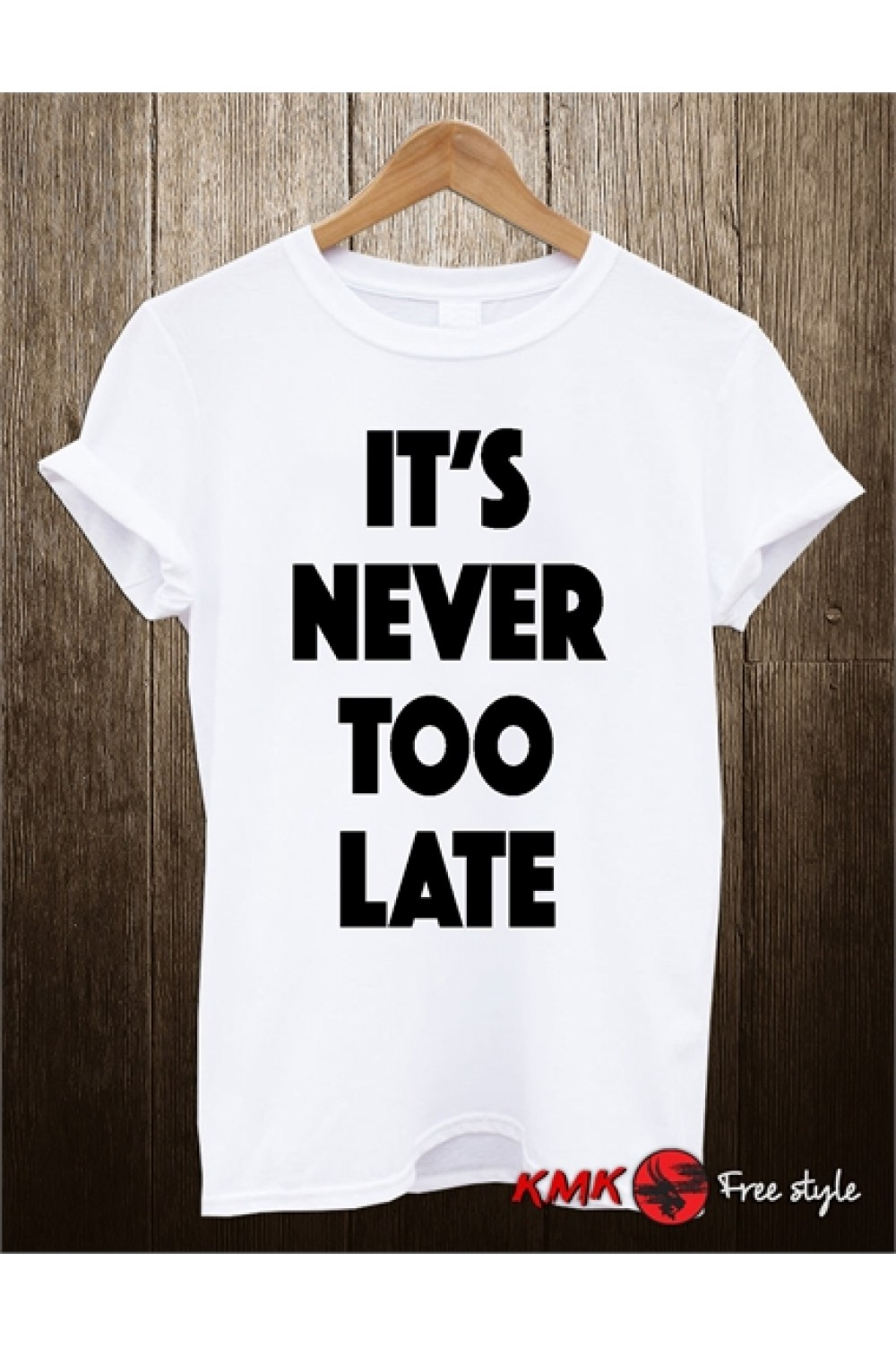 Never too late Printed T shirt | Fitness T-shirt | Motivation tee